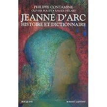 Jeanne d'Arc: Histoire et dictionnaire