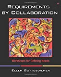 Requirements by Collaboration: Workshops for Defining Needs