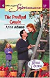 The Prodigal Cousin, Anna Adams, 0373711883