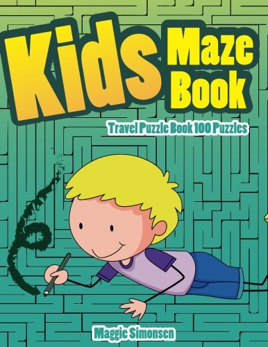 Kids Maze Book: Travel Puzzle Book 100 Puzzles (Maze Book Kindergarten) (Volume 1) pdf