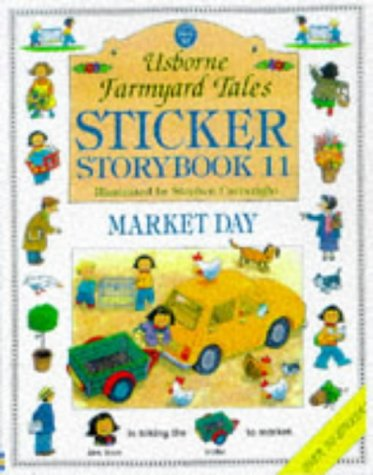 Download Sticker Storybook Eleven: Market Day (Farmyard Tales Readers Series) ebook
