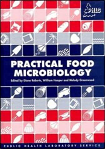 Book Practical Food Microbiology: Methods for the examination of food for micro-organisms of public health significance (A Public Health Laboratory Service Publication)