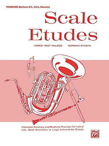 Scale Etudes: Trombone (Baritone B.C., Cello, Bassoon) Etudes Bassoon