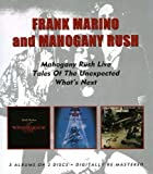 Mahogany Rush - Live/Tales Of The Unexpected/What'S Next by Mahogany Rush (2010-03-16)