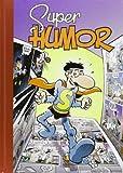 Súper Humor. Superlópez - Número 15 (SUPER HUMOR SUPER LO)