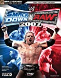 WWE SmackDown vs Raw 2007 Signature Series Guide (Bradygames Signature) (Bradygames Signature Guides)