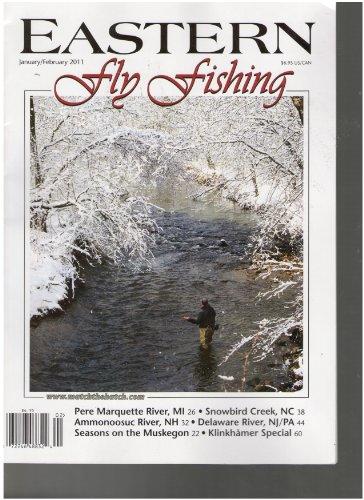 Eastern Fly Fishing Magazine (January February 2011) [Single Issue Magazine] (Northwest Fly Fishing Magazine)