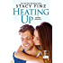 Heating Up (A Nugget Romance Book 7)