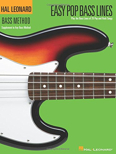 (Easy Pop Bass Lines: Supplemental Songbook to Book 1 of the Hal Leonard Bass Method)