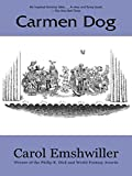 img - for Carmen Dog (Peapod Classics) book / textbook / text book