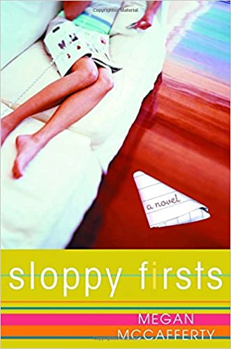 Sloppy Firsts (Jessica Darling, Book 1): Megan McCafferty ...