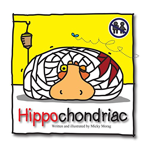 Hippochondriac: Humorous Short Story (It only looks like a children