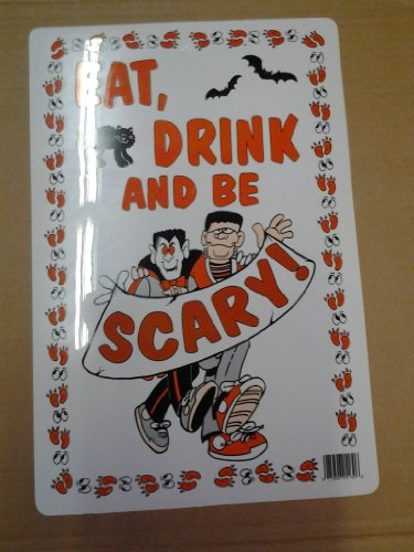 Halloween Parking Sign-Eat, Drink, and be Scary -