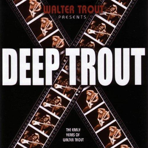 Deep Trout