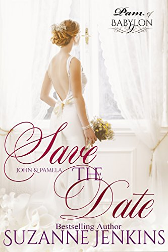 Save The Date: Pam Of Babylon Book #9 by Suzanne Jenkins ebook deal