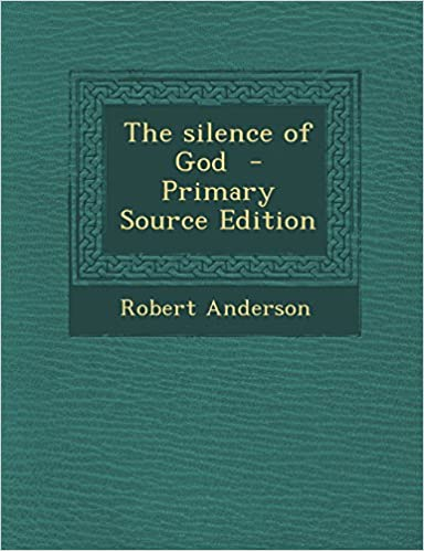 Book The Silence of God - Primary Source Edition