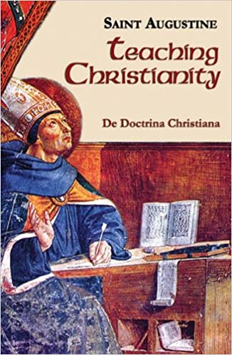 Book Teaching Christianity (Vol. I/11) (The Works of Saint Augustine: A Translation for the 21st Century)