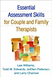 img - for Essential Assessment Skills for Couple and Family Therapists (The Guilford Family Therapy Series) book / textbook / text book