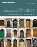 Ethical, Legal, and Professional Issues in Counseling, Remley, Theodore P., Jr. and Herlihy, Barbara P., 0132851814