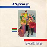 Pigbag - Favourite Things - Y Records - YPB 100