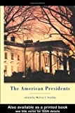 The American Presidents, , 0815321848