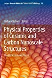 Physical Properties of Ceramic and Carbon Nanoscale Structures : The INFN Lectures, Vol. II, , 3642267297