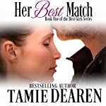 Her Best Match: The Best Girls, Book 1 | Tamie Dearen