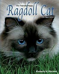 The Friendly Floppy Ragdoll Cat [Abridged Edition]