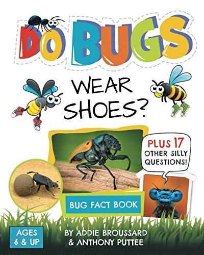 Do Bugs Wear Shoes?: And Other Silly Questions (Kids Fact Book) ()