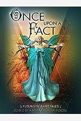Once Upon a Fact Kindle Edition