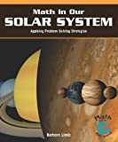 Math in Our Solar System, Barbara M. Linde, 1404251359