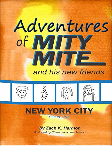 the-adventures-of-mity-mite-new-york-city-book-one