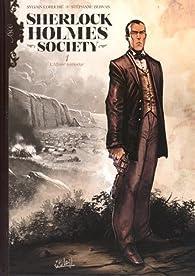 Sherlock Holmes Society, tome 1 : L'Affaire Keelodge par Sylvain Cordurié