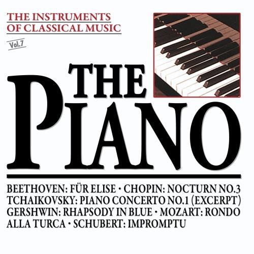 The Instruments Of Classical Music: The Piano -