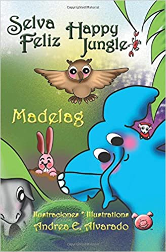 Amazon.com: Selva Feliz: Happy Jungle (Spanish and English Edition) (9789962629337): Emelia Manuela Aleman de Tribaldos: Books
