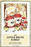 The Little Brute Family, Russell Hoban, 0374444838