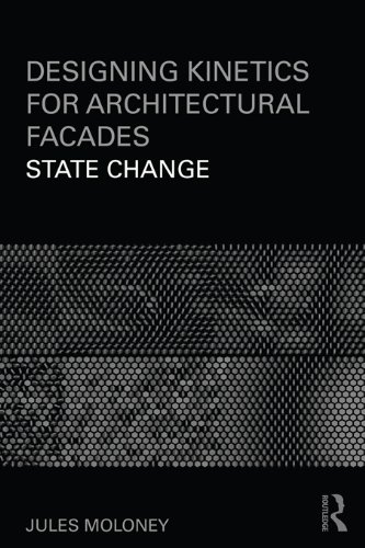 Designing Kinetics for Architectural Facades: State -