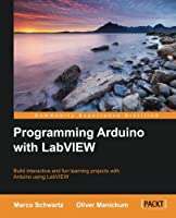Programming Arduino with LabVIEW Front Cover