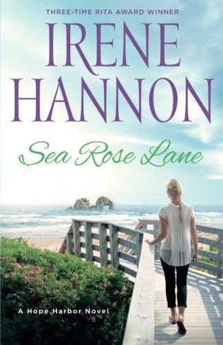 (Sea Rose Lane: A Hope Harbor Novel)