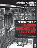 Learning Environments, Andrew Harrison and Les Hutton, 0415517583