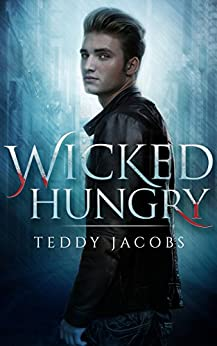 Wicked Hungry by [Jacobs, Teddy]