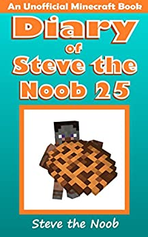 Download for free Diary of Steve the Noob 25