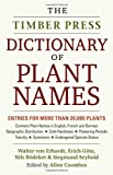 The Timber Press Dictionary of Plant Names, Walter von Erhardt, 1604691158