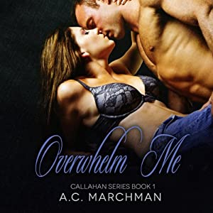 Overwhelm Me Audiobook