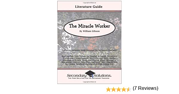 The Miracle Worker Literature Guide (Common Core and NCTE/IRA ...