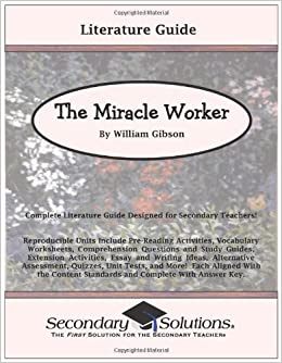 the plot and setting of the play the miracle worker What's the secret to writing a great play  a setting, and an incredible idea for a plot  think of william gibson's the miracle worker,.