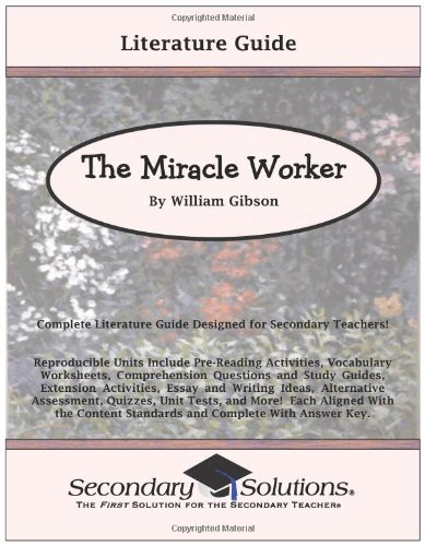 the miracle worker literature guide common core and ncte ira  the miracle worker literature guide common core and ncte ira standards aligned teaching guide kristen bowers 9780976817734 com books