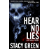 Hear No Lies (A Lucy Kendall Prequel Novella) (The Lucy Kendall Series)
