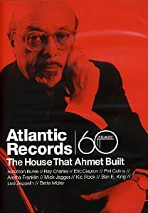 Atlantic Records: The House That Ahmet Built