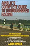 Ainslie's Complete Guide to Thoroughbred Racing, Tom Ainslie, 0671656554